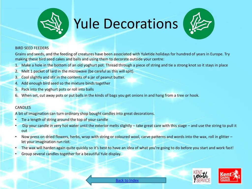 Yule Decorations