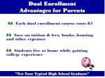 dual enrollment advantages for parents