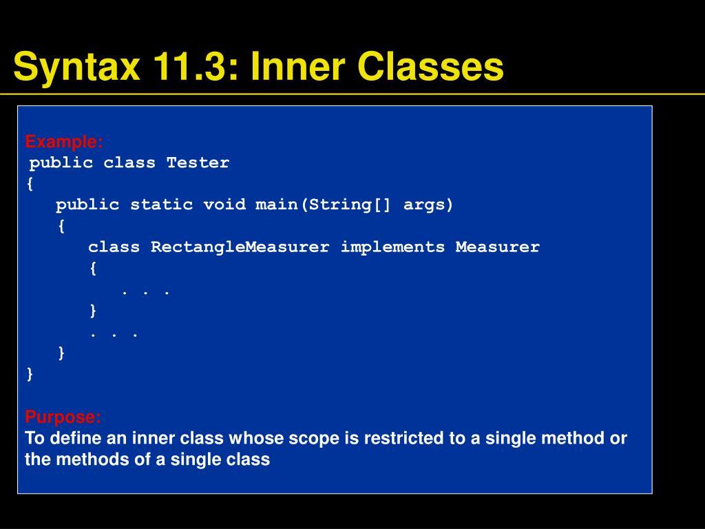 Syntax 11.3: Inner Classes