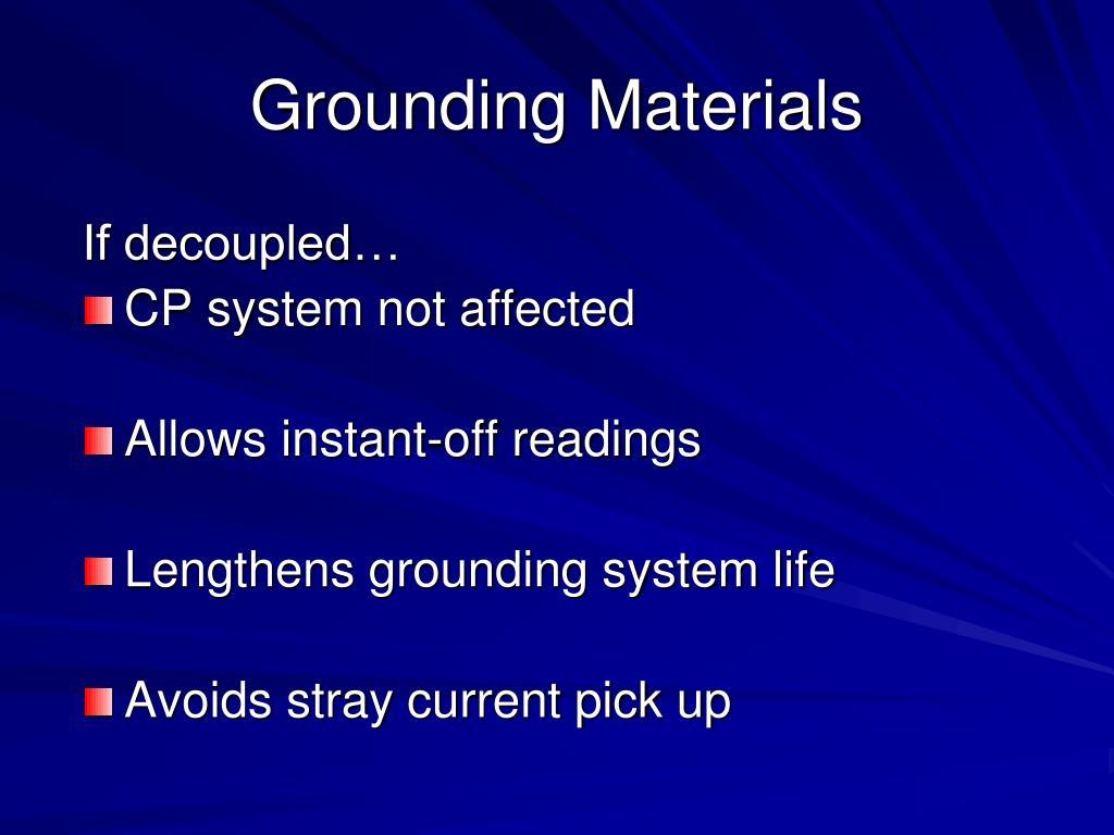 Grounding Materials