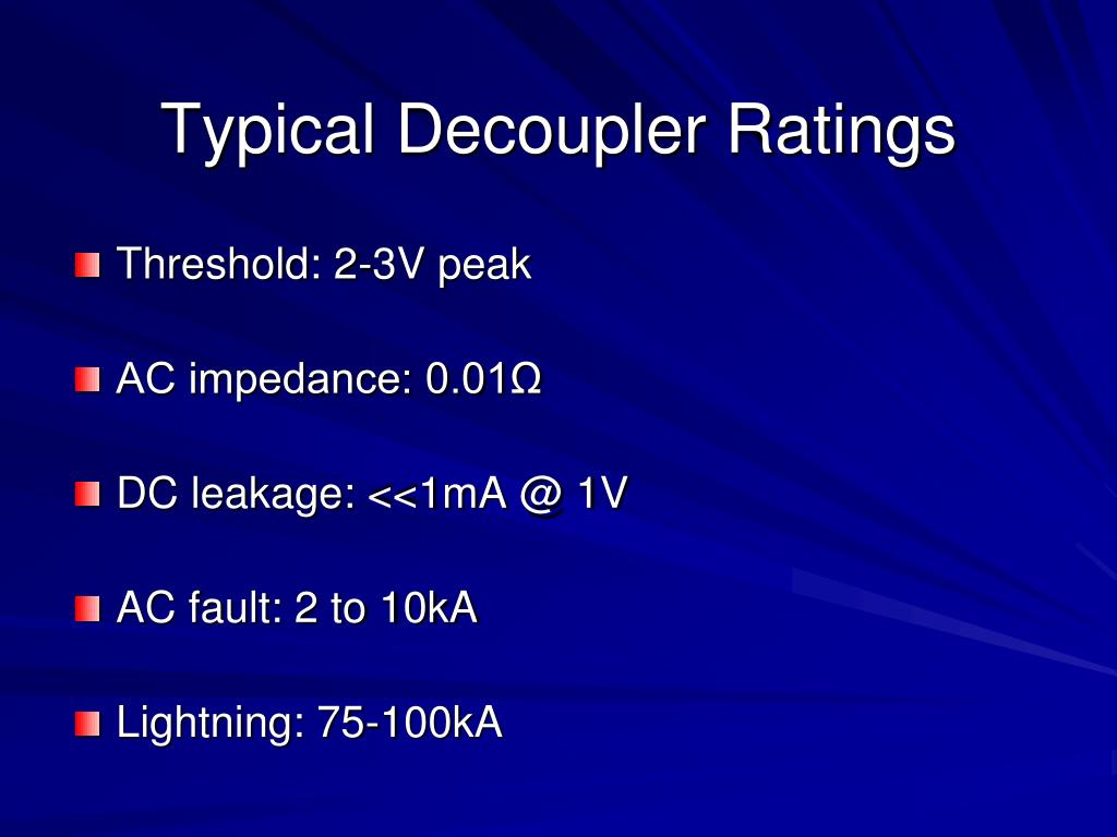Typical Decoupler Ratings