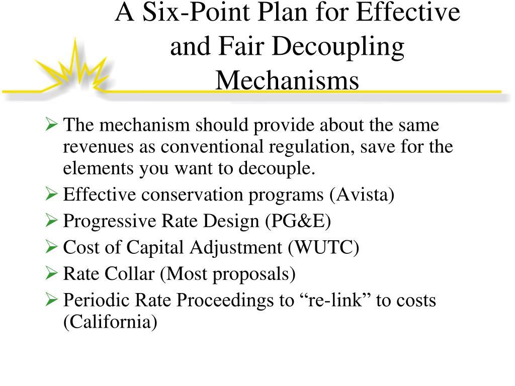 A Six-Point Plan for Effective and Fair Decoupling Mechanisms