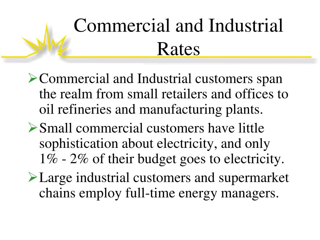 Commercial and Industrial Rates