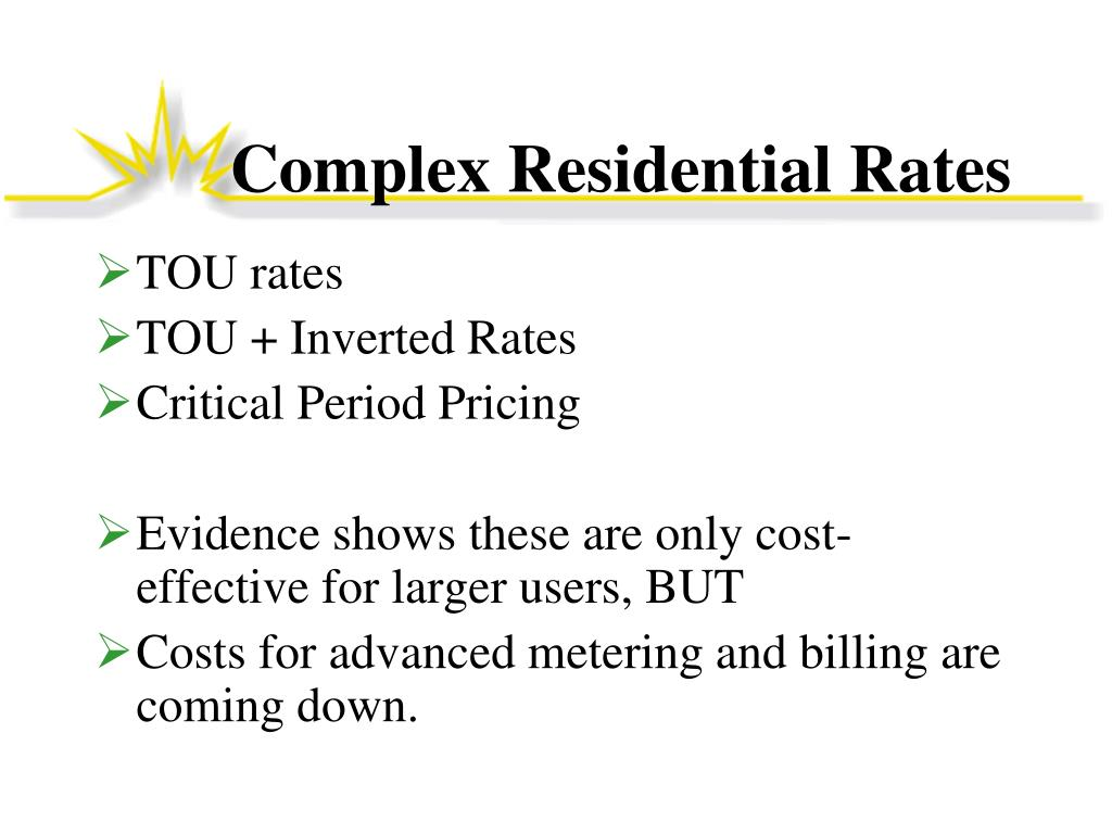 Complex Residential Rates