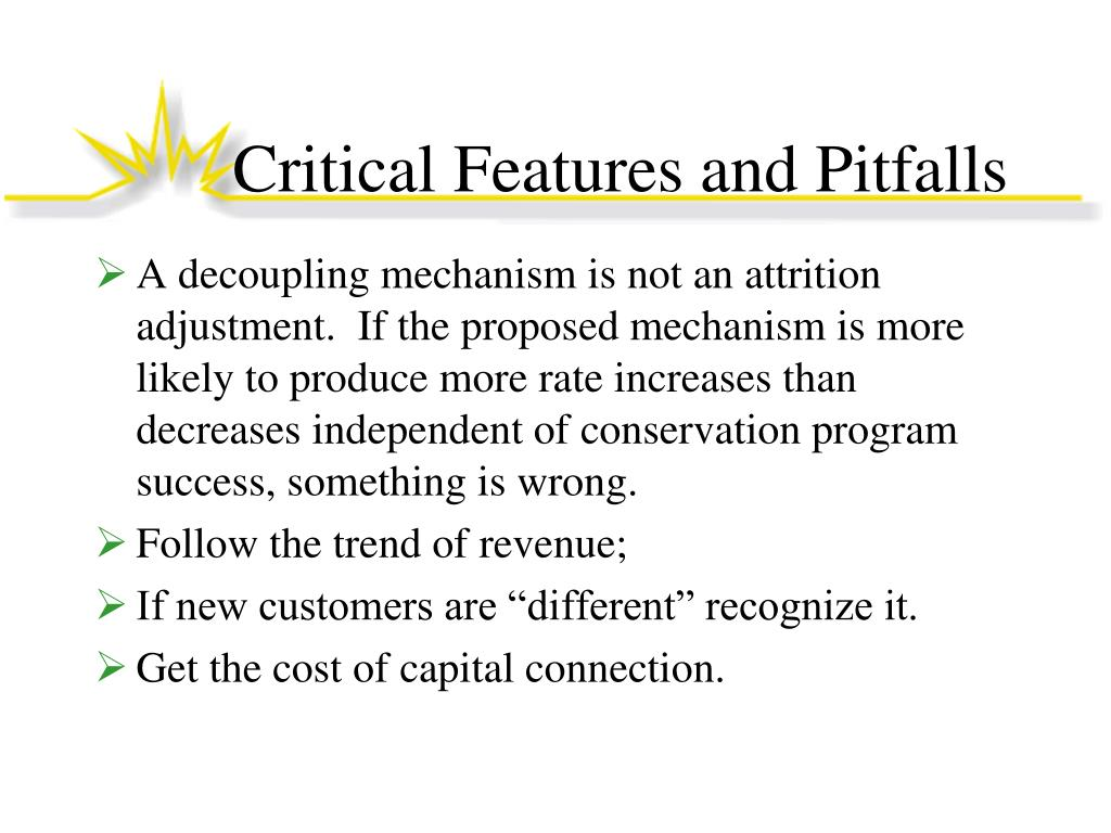 Critical Features and Pitfalls