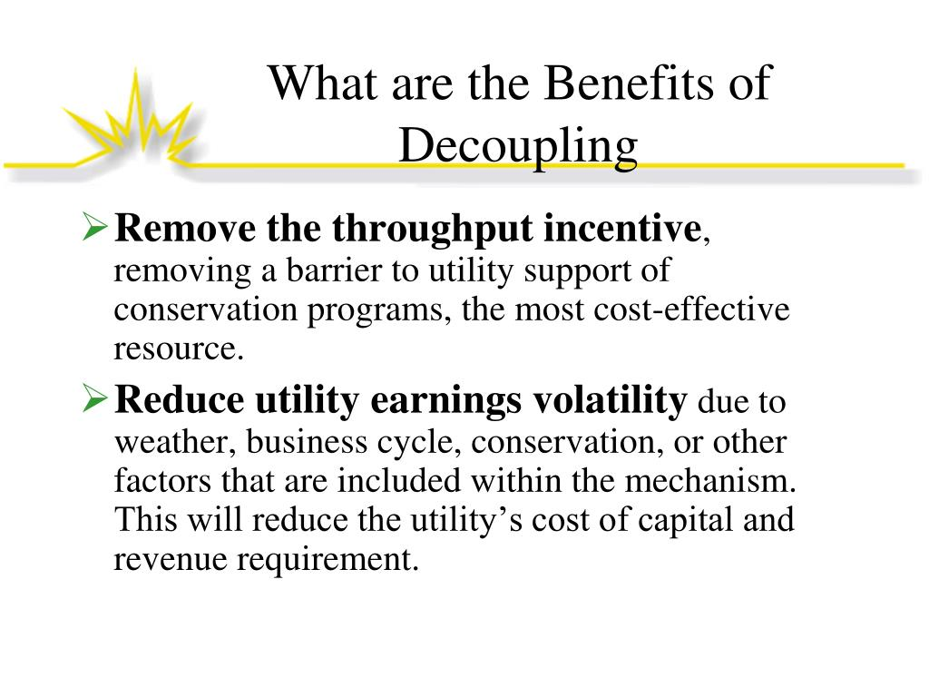 What are the Benefits of Decoupling
