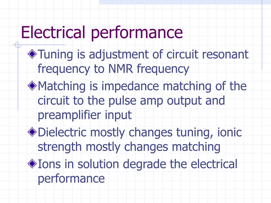 Electrical performance