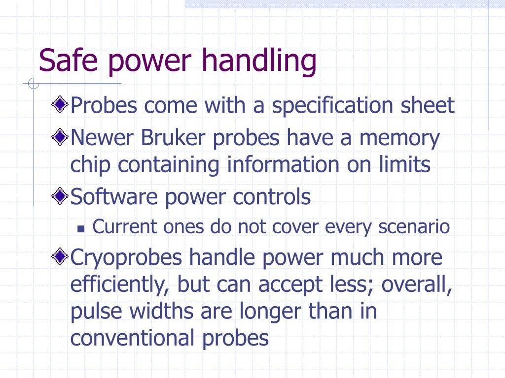 Safe power handling