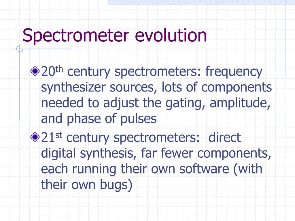 Spectrometer evolution