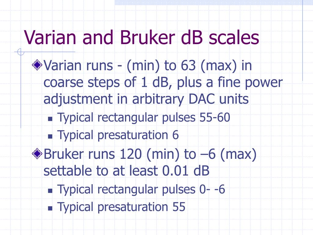 Varian and Bruker dB scales