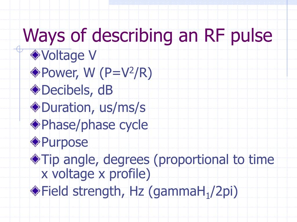 Ways of describing an RF pulse