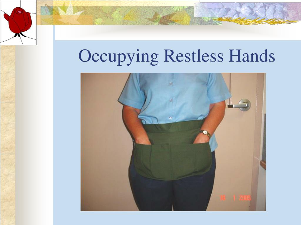 Occupying Restless Hands