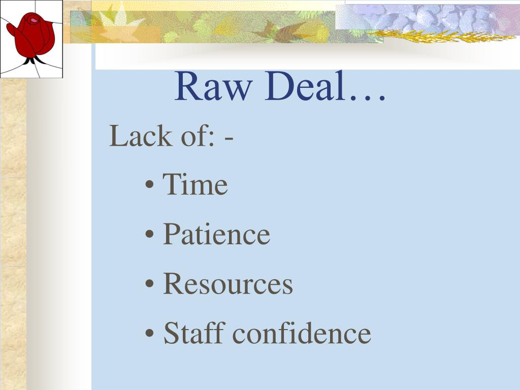 Raw Deal…