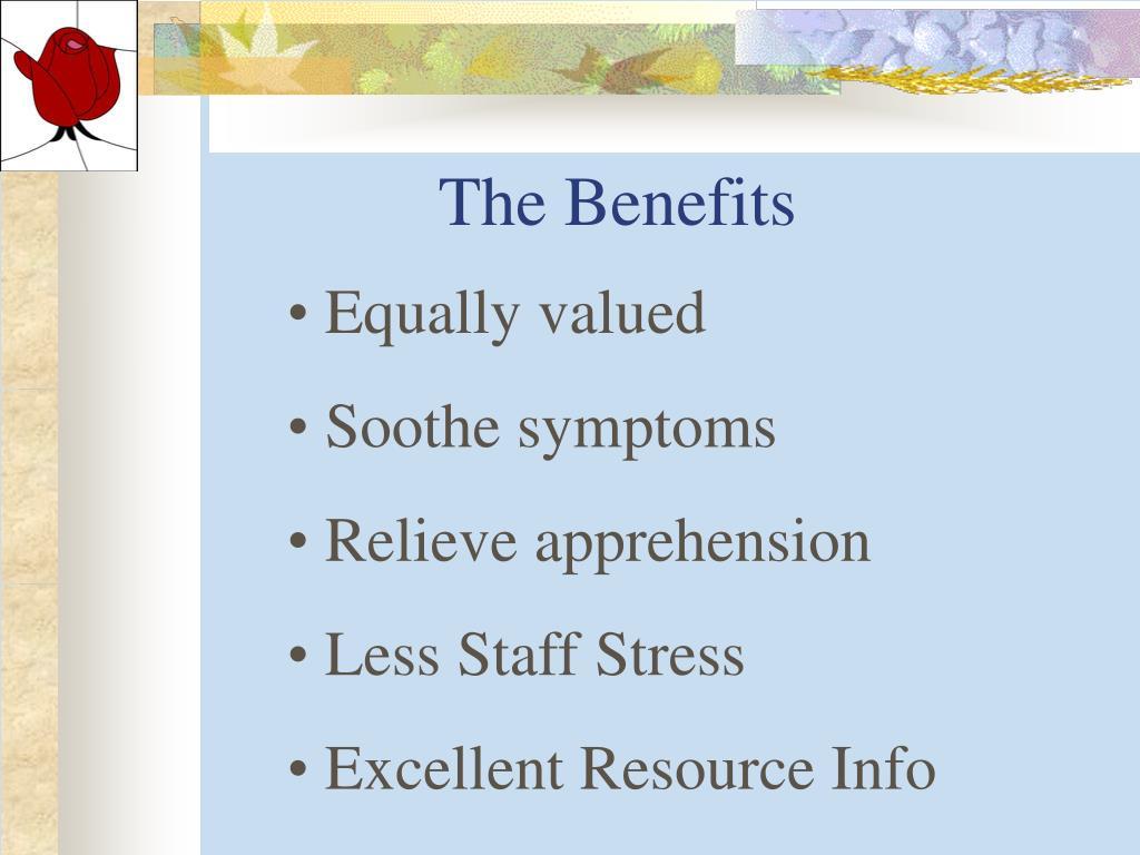 The Benefits