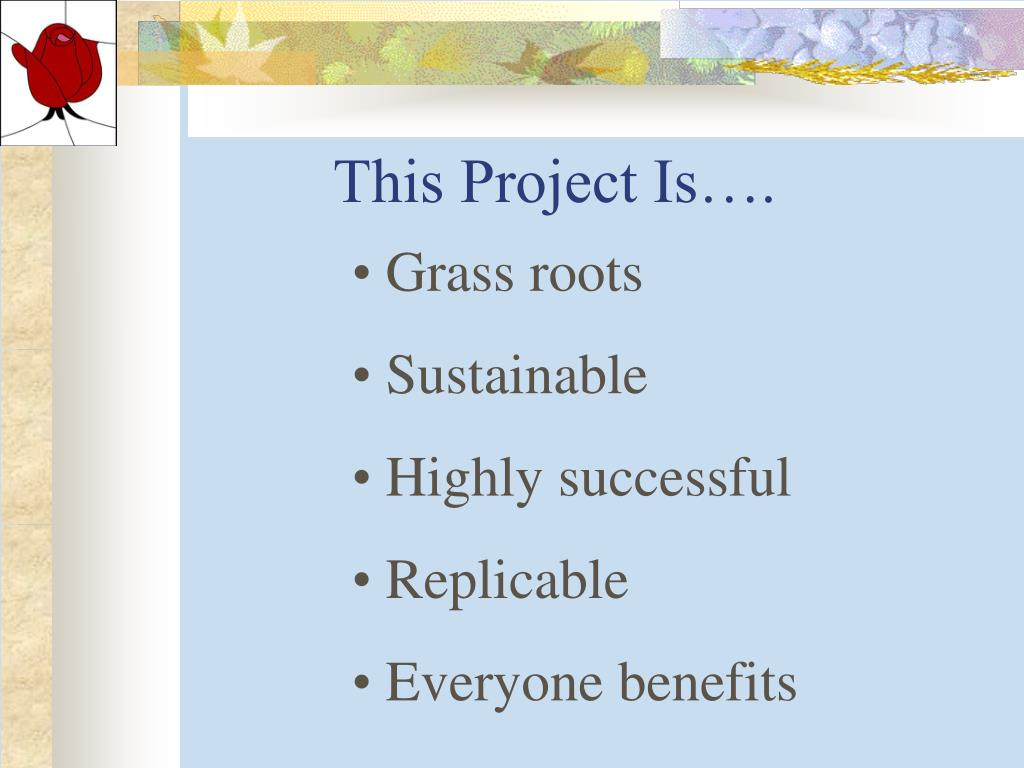 This Project Is….