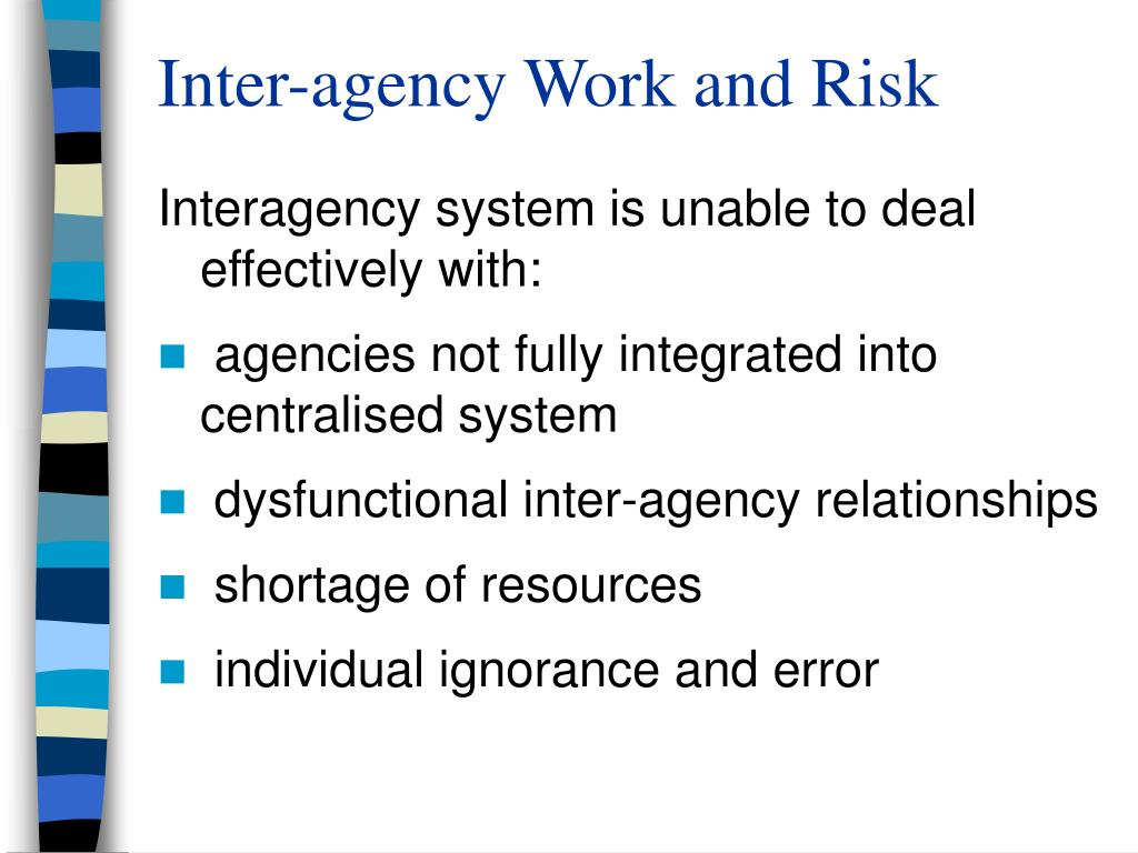 Inter-agency Work and Risk