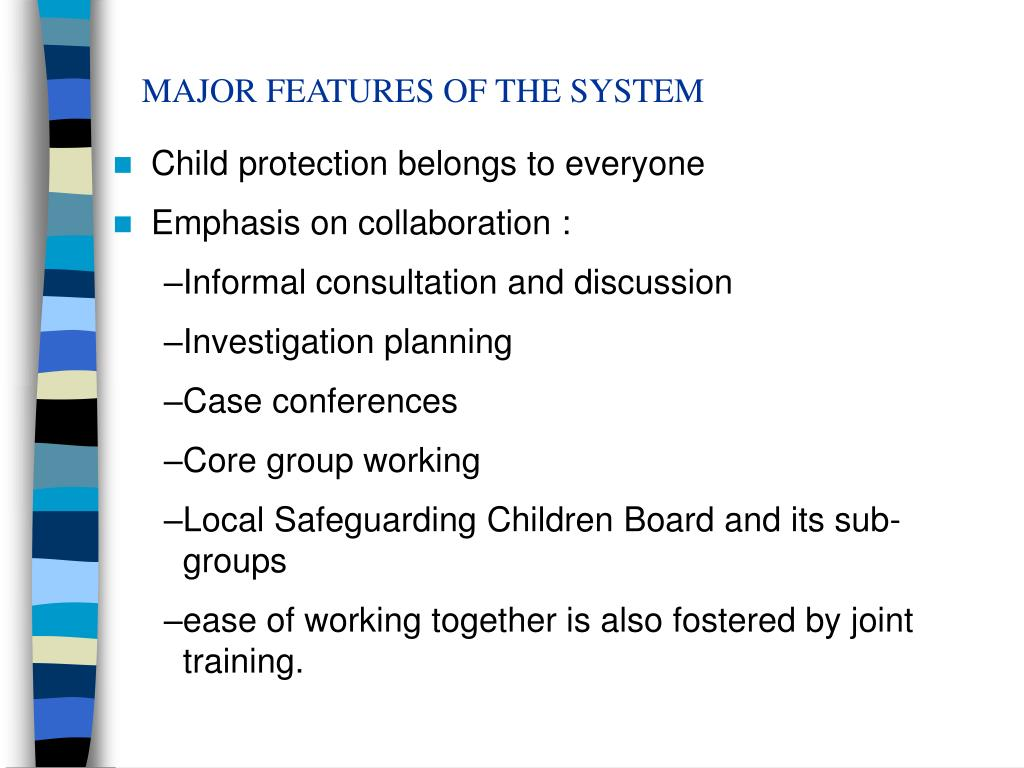 MAJOR FEATURES OF THE SYSTEM