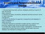 powers and responsibilities of dwrm