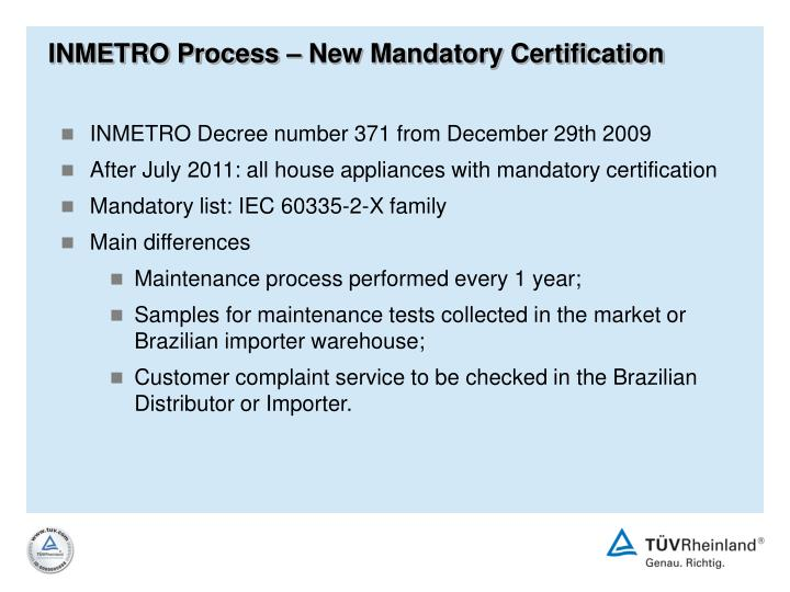 INMETRO Process – New Mandatory Certification