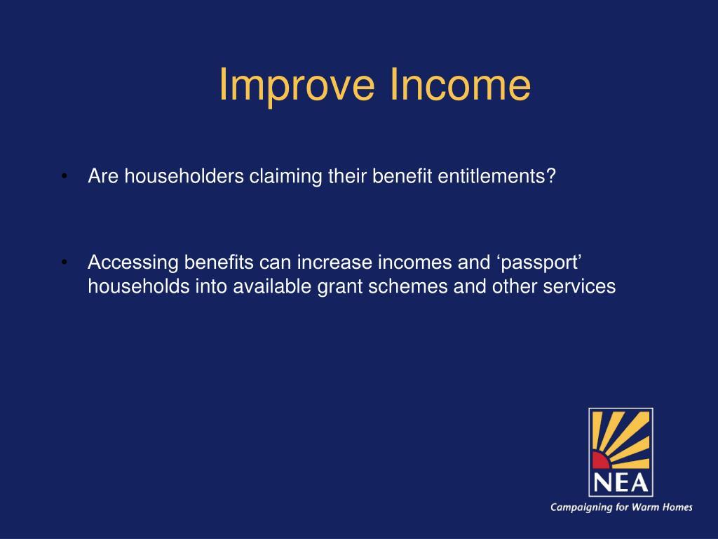 Improve Income