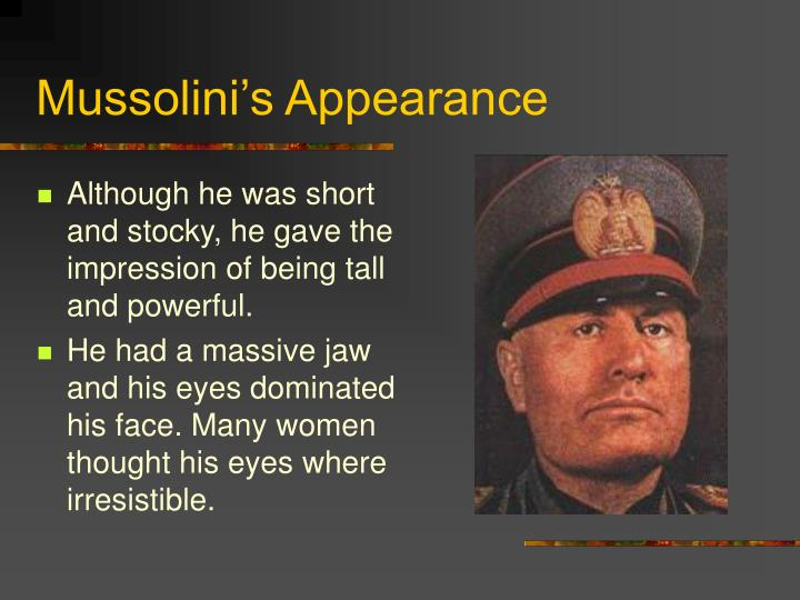 Mussolini's Appearance