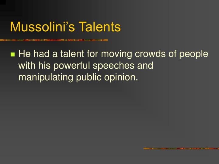 Mussolini's Talents
