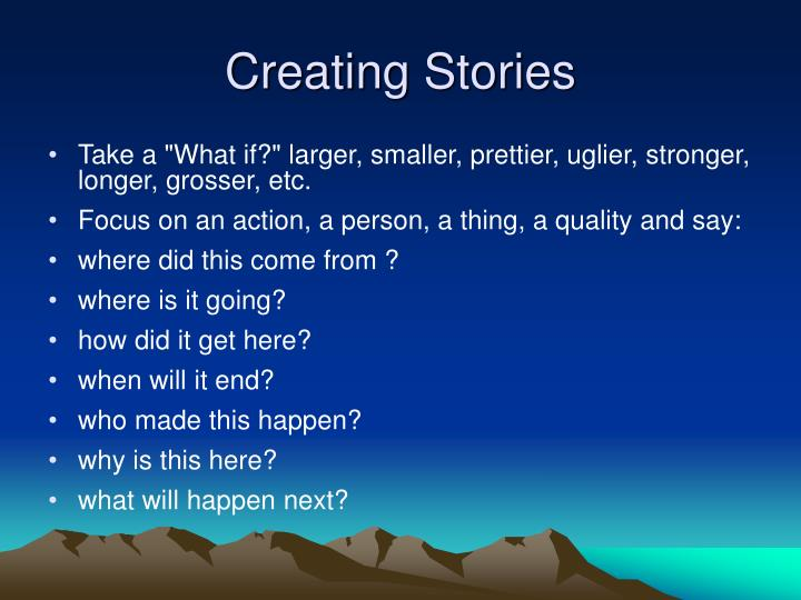 Creating Stories