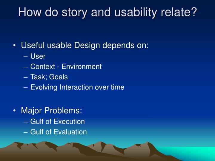 How do story and usability relate?