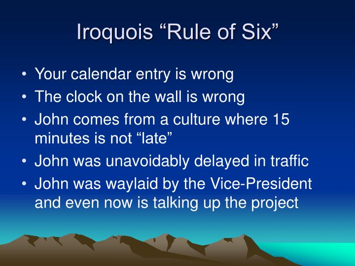 "Iroquois ""Rule of Six"""
