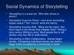 social dynamics of storytelling