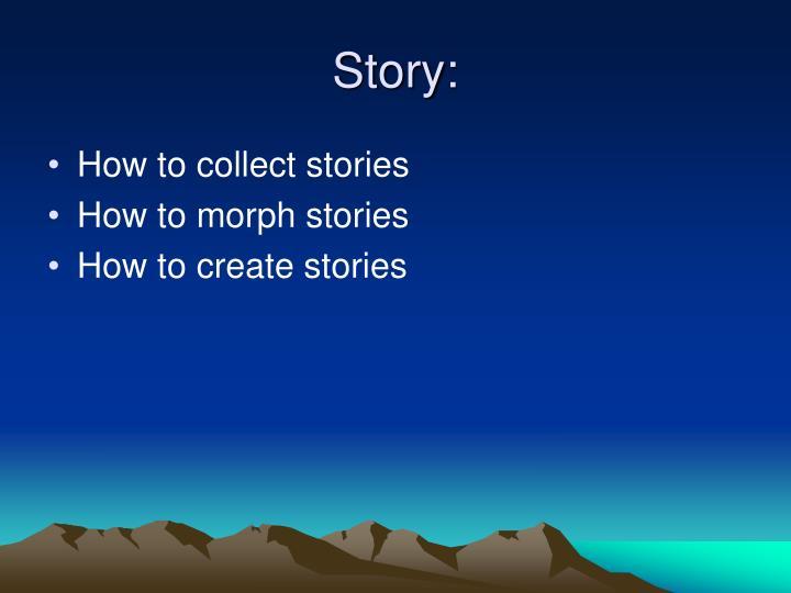 Story: