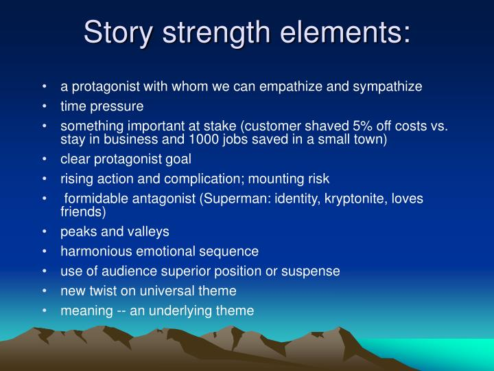 Story strength elements: