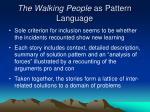 the walking people as pattern language
