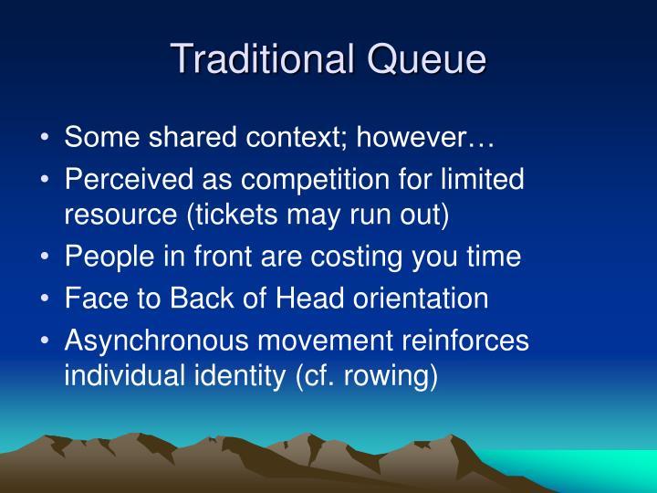 Traditional Queue