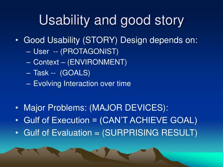 Usability and good story