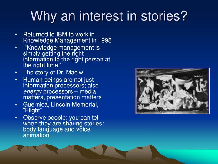 Why an interest in stories