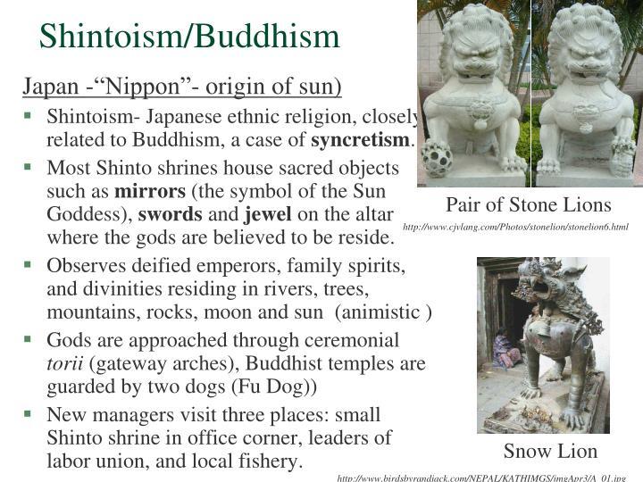 Shintoism/Buddhism