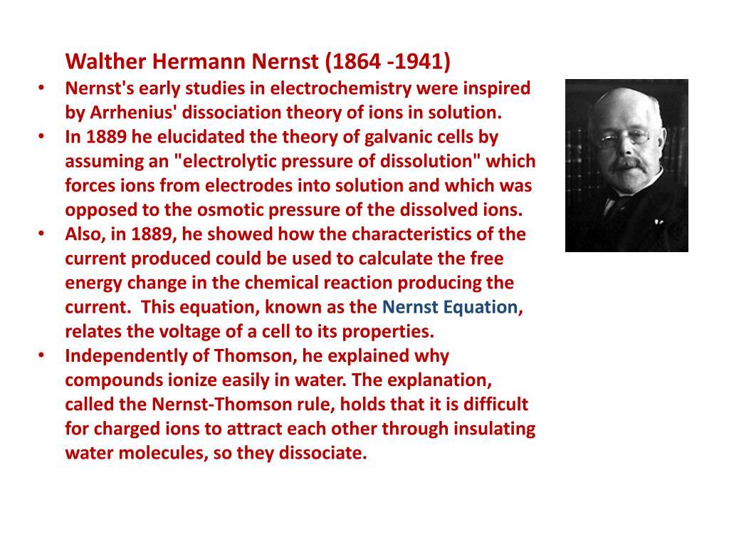 Walther Hermann Nernst (1864 -1941)