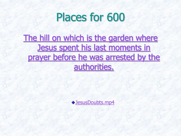 Places for 600