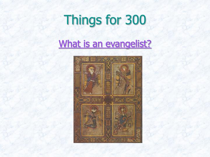 Things for 300