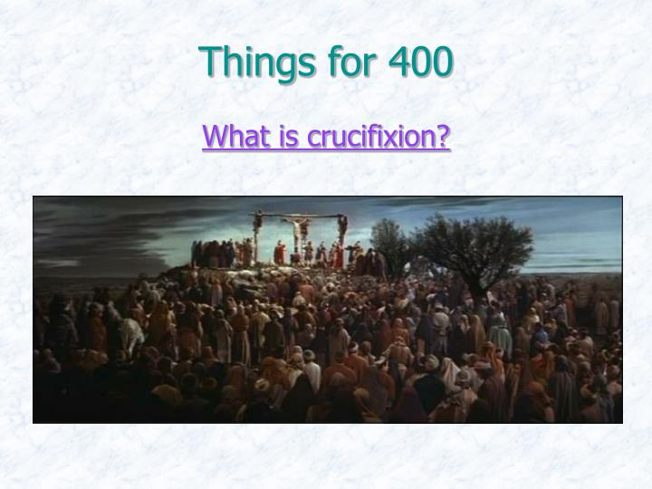 Things for 400