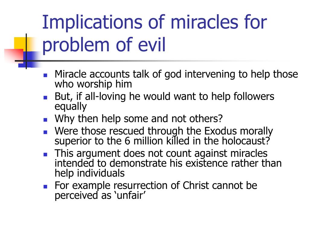 Implications of miracles for problem of evil