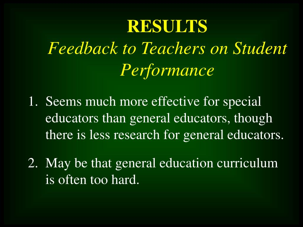 Seems much more effective for special educators than general educators, though there is less research for general educators.