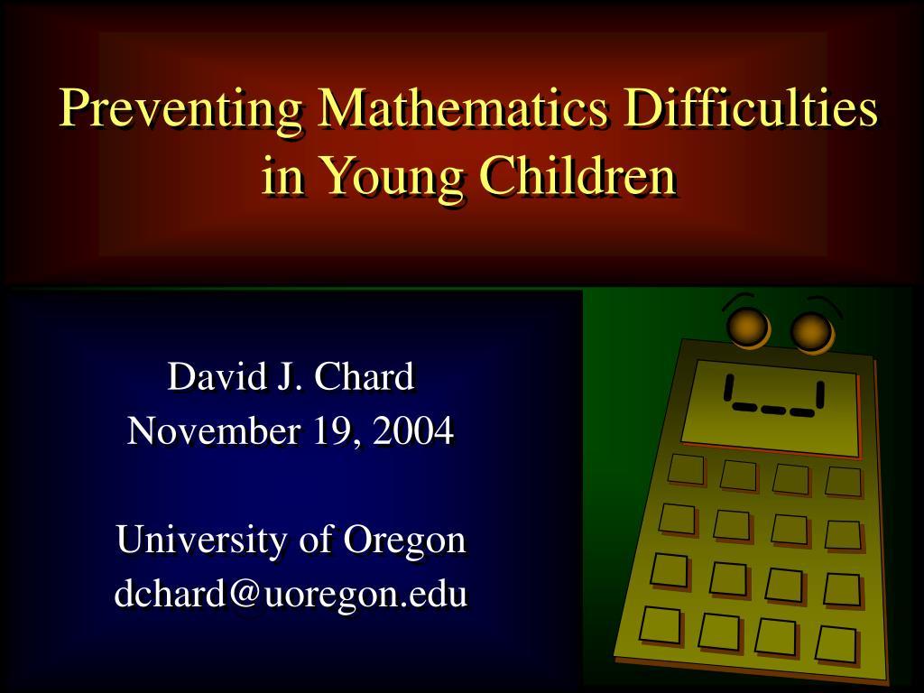 Preventing Mathematics Difficulties