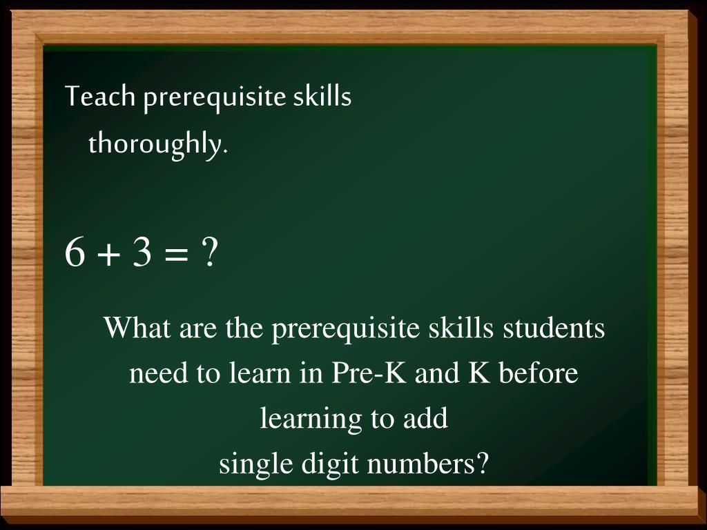 Teach prerequisite skills