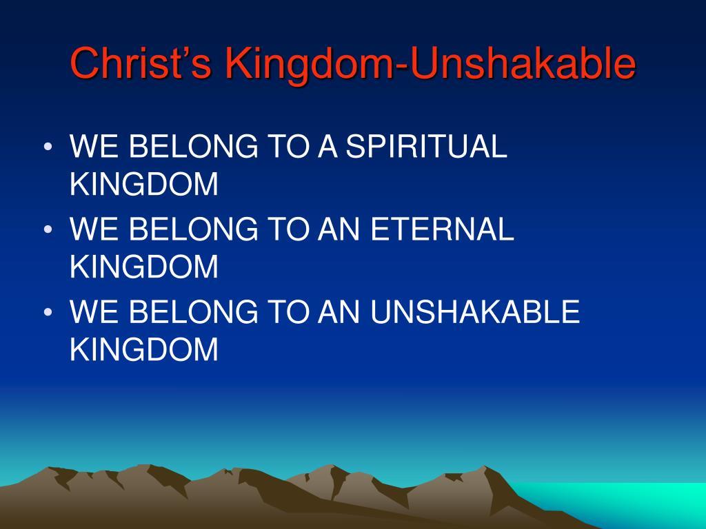 Christ's Kingdom-Unshakable