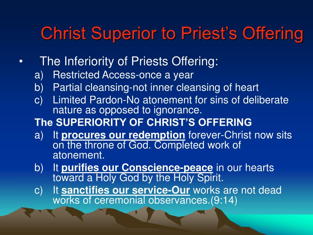 Christ Superior to Priest's Offering