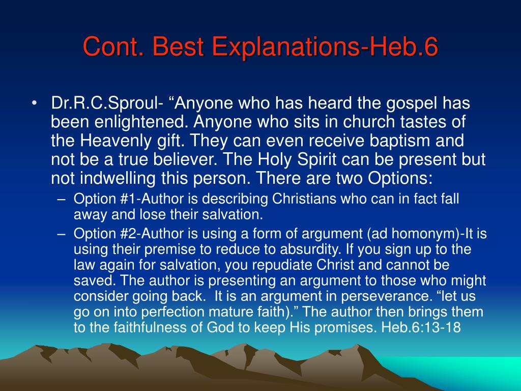 Cont. Best Explanations-Heb.6