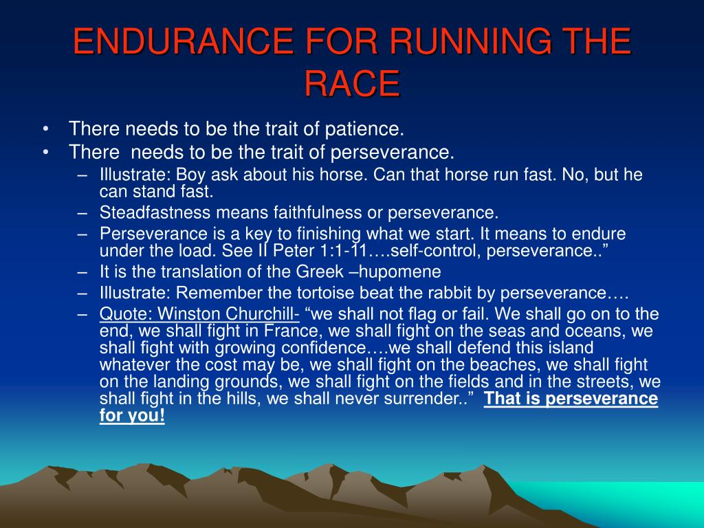 ENDURANCE FOR RUNNING THE RACE