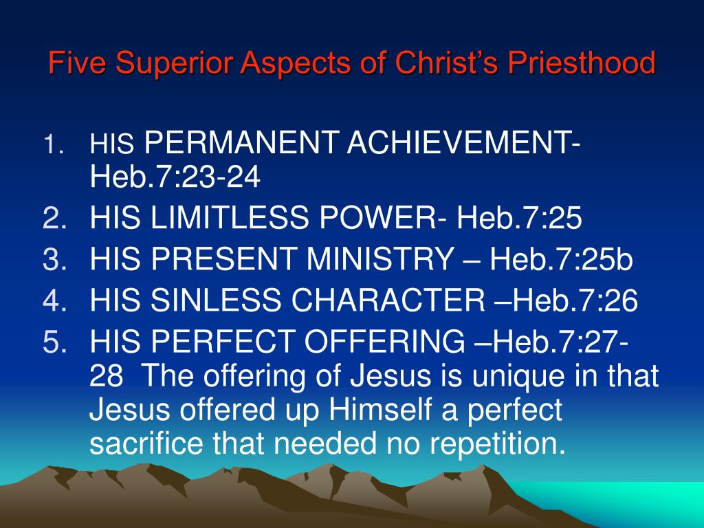 Five Superior Aspects of Christ's Priesthood